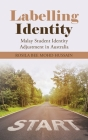Labelling Identity: Malay Student Identity Adjustment in Australia Cover Image
