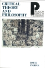 Critical Theory and Philosophy (Paragon Issues in Philosophy) Cover Image