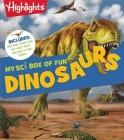 Highlights(TM) MySci Box of Fun: Dinosaurs Cover Image