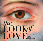 The Look of Love: Eye Miniatures from the Skier Collection Cover Image