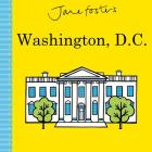 Jane Foster's Cities: Washington, D.C. (Jane Foster Books) Cover Image