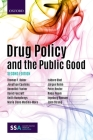 Drug Policy and the Public Good Cover Image