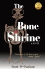 The Bone Shrine: A Coming of Age Crime Drama, Book One Cover Image