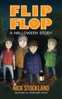 Flip Flop: A Halloween Story Cover Image