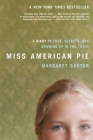 Miss American Pie: A Diary of Love, Secrets and Growing Up in the 1970s Cover Image