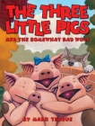 The Three Little Pigs and the Somewhat Bad Wolf Cover Image