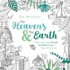 The Heavens and the Earth: Color Your Way Through the Bible's Most Beautiful Verses Cover Image