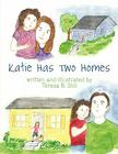 Katie Has Two Homes Cover Image