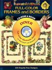 Full-Color Frames and Borders [With CDROM] (Dover Pictorial Archives) Cover Image