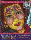 The 64 Faces of Awakening Coloring Book: A relaxing, heart-opening journey into the world of the Wisdom Keepers Cover Image