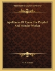 Apollonius Of Tyana The Prophet And Wonder Worker Cover Image