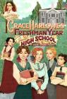 Grace Harlowe's Freshman Year (Aunt Claire Presents) Cover Image