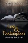 Loss & Redemption: Lessons from Naomi & Ruth Cover Image