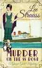 Murder on the SS Rosa: a cozy historical 1920s mystery (Ginger Gold Mystery #1) Cover Image