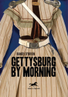 Gettysburg by Morning Cover Image