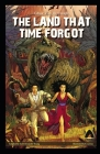 The Land That Time Forgot Illustrated Cover Image