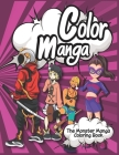 Color Manga: : The Monster Manga Coloring Book Cover Image