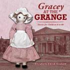 Gracey at the Grange: Stories for Children 6-to-60 Cover Image