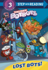 Lost Bots! (Transformers BotBots) (Step into Reading) Cover Image