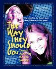 The Way They Should Go: Timeless Advice for the Teen Journey Cover Image