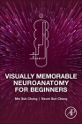 Visually Memorable Neuroanatomy for Beginners Cover Image