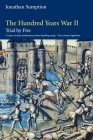The Hundred Years War, Volume 2: Trial by Fire (Middle Ages) Cover Image