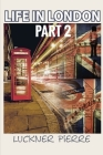 Life in London: Part 2 Cover Image