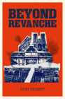 Beyond Revanche: The Death of La Belle Epoque Cover Image
