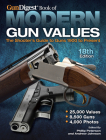 Gun Digest Book of Modern Gun Values: The Shooter's Guide to Guns 1900 to Present Cover Image