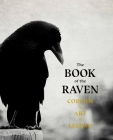 The Book of the Raven: Corvids in Art and Legend Cover Image