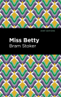 Miss Betty Cover Image