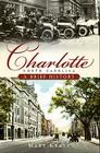 Charlotte, North Carolina: A Brief History Cover Image