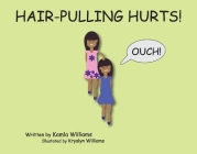 Hair-Pulling Hurts! Cover Image