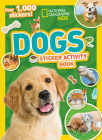 National Geographic Kids Dogs Sticker Activity Book Cover Image