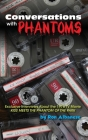 Conversations with Phantoms: Exclusive Interviews About the 1978 TV Movie, Kiss Meets the Phantom of the Park (hardback) Cover Image