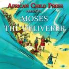 Moses the Deliverer Cover Image