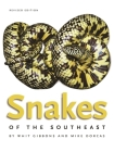 Snakes of the Southeast (Wormsloe Foundation Nature Book #29) Cover Image