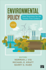 Environmental Policy: New Directions for the Twenty-First Century Cover Image