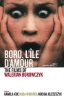 Boro, l'Île d'Amour: The Films of Walerian Borowczyk Cover Image