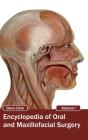 Encyclopedia of Oral and Maxillofacial Surgery: Volume I Cover Image