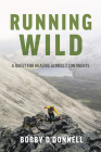 Running Wild: A Quest for Healing Across 7 Continents Cover Image
