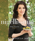 Nigellissima: Easy Italian-Inspired Recipes: A Cookbook Cover Image