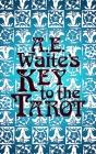 A.E. Waite's Key to the Tarot Cover Image