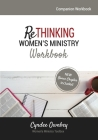 Rethinking Women's Ministry Workbook Cover Image