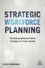 Strategic Workforce Planning: Developing Optimized Talent Strategies for Future Growth Cover Image