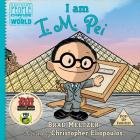 I am I. M. Pei (Ordinary People Change the World) Cover Image