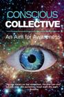 Conscious Collective: An Aim for Awareness Cover Image