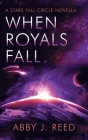 When Royals Fall Cover Image