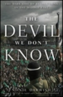 The Devil We Don't Know: The Dark Side of Revolutions in the Middle East Cover Image