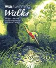 Wild Swimming Walks Around London: 28 Lake, River and Seaside Days Out by Train from London (Wild Walks) Cover Image